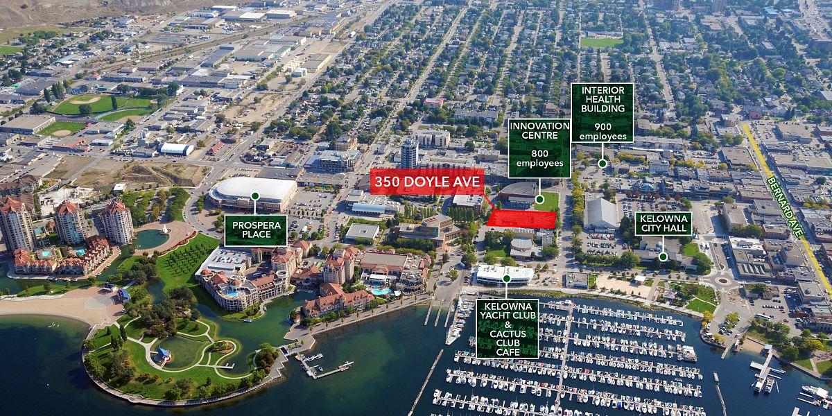 350 Doyle Avenue, Kelowna, BC - High Density Downtown Kelowna Development Site